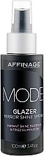 Парфюмерия и Козметика Спрей за коса с ефект на огледален блясък - Affinage Mode Glazer Mirror Shine Spray
