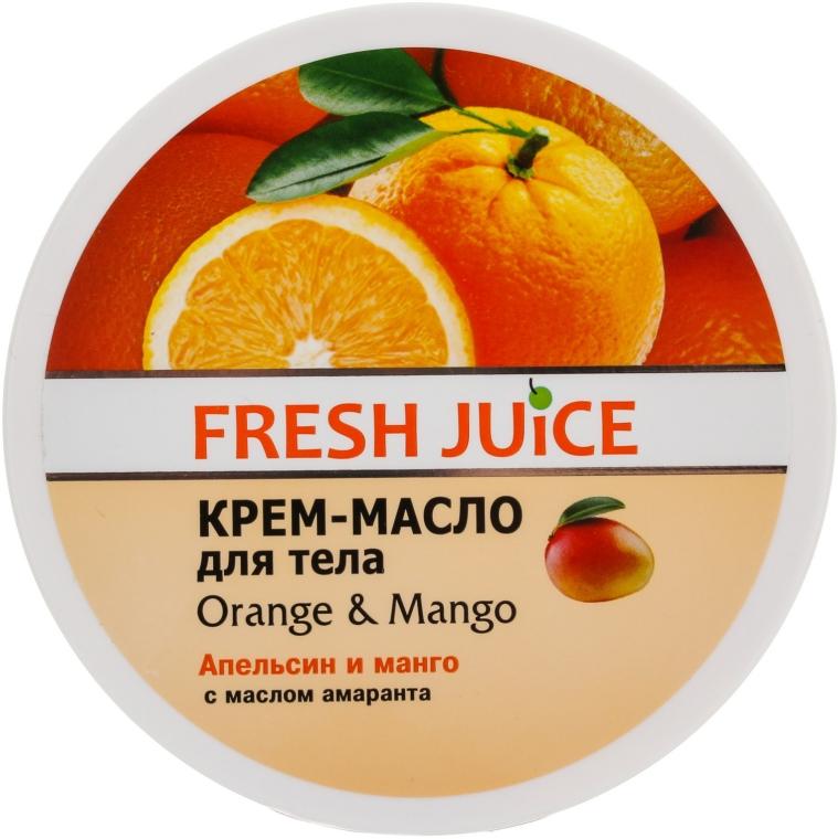 Крем-масло за тяло с портокал и манго - Fresh Juice Orange & Mango