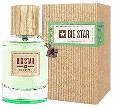 Парфюми, Парфюмерия, козметика Big Star Supposed - Парфюмна вода