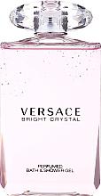 Парфюмерия и Козметика Versace Bright Crystal - Душ гел