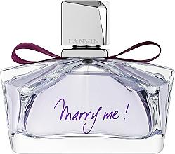 Парфюмерия и Козметика Lanvin Marry Me - Парфюмна вода