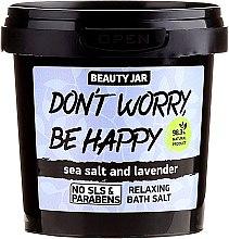 Пенещи се соли за вана - Beauty Jar Don't Worry Be Happy! — снимка N1