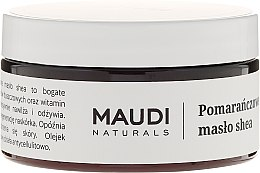 """Парфюми, Парфюмерия, козметика Нерафинирано масло от шеа """"Портокал"""" - Maudi"""