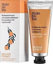 Парфюмерия и Козметика Пилинг за лице с растителни киселини - Make Me Bio Orange Energy Face Peeling With Vegetal Acids
