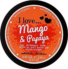 Парфюмерия и Козметика Подхранващо масло за тяло с аромат на манго и папая - I Love... Mango & Papaya Nourishing Body Butter