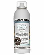 Парфюмерия и Козметика Сух шампоан за тъмна коса - Waterclouds Volume Dry Clean Dark Hairspray