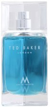 Парфюми, Парфюмерия, козметика Ted Baker M - Тоалетна вода