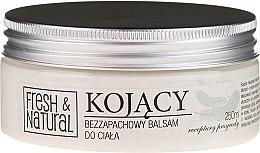 Парфюмерия и Козметика Успокояващо масло за тяло без аромат - Fresh&Natural