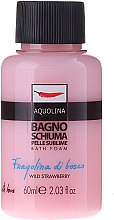 Пяна за вана - Aquolina Bath Foam Wild Strawberry — снимка N3