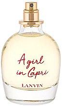 Парфюмерия и Козметика Lanvin A Girl in Capri - Тоалетна вода (тестер без капачка)