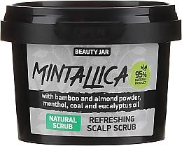 Парфюмерия и Козметика Освежаващ скраб за скалп - Beauty Jar Mintallica Refreshing Scalp Scrub