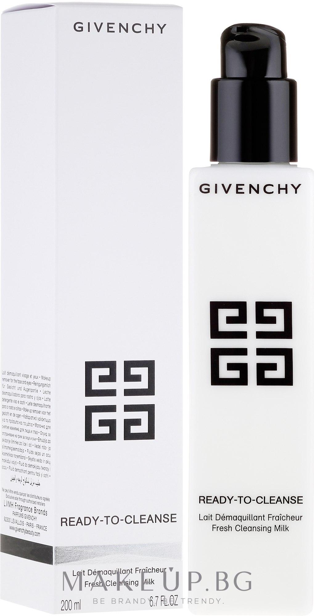 Мляко за почистване на грим - Givenchy Ready-to-Cleanse Lait Demauillant Fresh Cleansing Milk — снимка 200 ml