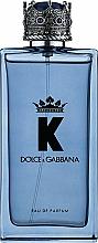 Парфюмерия и Козметика Dolce&Gabbana K - Парфюмна вода