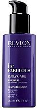 Парфюми, Парфюмерия, козметика Лосион за оформяне на обем за тънка коса - Revlon Professional Be Fabulous Daily Care Fine Hair Volume Texturizer