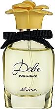 Парфюмерия и Козметика Dolce&Gabbana Dolce Shine - Парфюмна вода