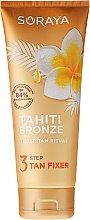 Парфюмерия и Козметика Лосион за тяло за фиксиране на тен - Soraya Tahiti Bronze 3 Step Tan Fixer