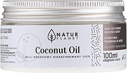 Парфюмерия и Козметика Нерафинирано кокосово масло - Natur Planet Coconut Oil