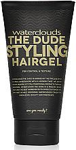 Парфюмерия и Козметика Моделиращ гел за коса - Waterclouds The Dude Styling Hairgel
