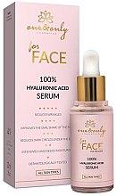 Парфюми, Парфюмерия, козметика Серум за лице със 100% хиалурон - One&Only Cosmetics For Face & Neckline 100% Hyaluronic Acid Serum