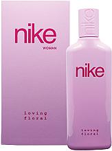 Парфюми, Парфюмерия, козметика Nike Loving Floral Woman - Тоалетна вода