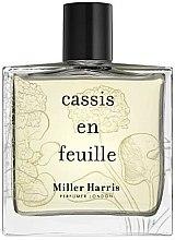 Парфюмерия и Козметика Miller Harris Cassis en Feuilles - Парфюмна вода (тестер с капачка)