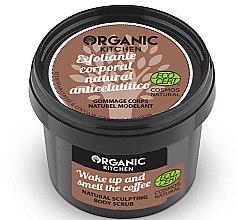"""Парфюми, Парфюмерия, козметика Антицелулитен скраб за тяло """"Събуди се и почувствай аромата на кафето"""" - Organic Shop Organic Kitchen Body Scrub"""