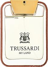 Парфюмерия и Козметика Trussardi My Land - Тоалетна вода (тестер)