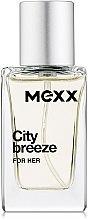 Парфюмерия и Козметика Mexx City Breeze For Her - Тоалетна вода (мини)
