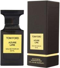 Парфюмерия и Козметика Tom Ford Azure Lime - Парфюмна вода