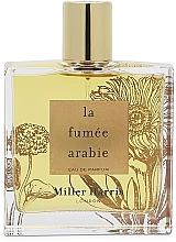 Парфюмерия и Козметика Miller Harris La Fumee Arabie - Парфюмна вода