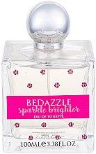 Парфюми, Парфюмерия, козметика Bedazzle Sparkle Brighter - Тоалетна вода