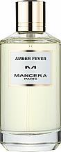 Парфюмерия и Козметика Mancera Amber Fever - Парфюмна вода