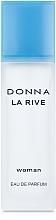 Парфюмерия и Козметика La Rive Donna La Rive - Парфюмна вода