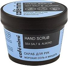"""Парфюми, Парфюмерия, козметика Скраб за ръце """"Морска сол и бадем"""" - Cafe Mimi Hand Scrub"""