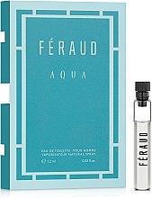 Парфюмерия и Козметика Feraud Aqua - Тоалетна вода (мостра)