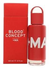 Парфюми, Парфюмерия, козметика Blood Concept RED+MA - Парфюм