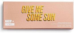 Парфюмерия и Козметика Палитра бронзанти за лице - Makeup Obsession Give Me Some Sun