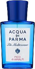 Парфюмерия и Козметика Acqua di Parma Blu Mediterraneo Fico di Amalfi - Тоалетна вода