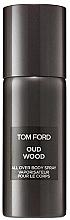 Парфюмерия и Козметика Tom Ford Oud Wood - Спрей за тяло