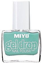 Парфюмерия и Козметика Лак за нокти - Miyo Gel Drop