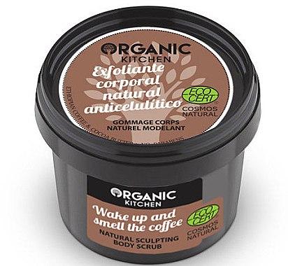 """Антицелулитен скраб за тяло """"Събуди се и почувствай аромата на кафето"""" - Organic Shop Organic Kitchen Body Scrub — снимка N1"""