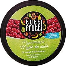 Парфюмерия и Козметика Масло за тяло круша и червена боровинка - Farmona Tutti Frutti Pear Body Butter