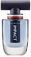 Парфюмерия и Козметика Tommy Hilfiger Impact - Тоалетна вода