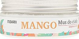Парфюмерия и Козметика Мус за тяло - Mohani Natural Mango Mousse