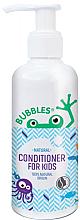 Парфюмерия и Козметика Детски балсам за коса - Bubbles Conditioner For Kids