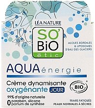 Парфюми, Парфюмерия, козметика Дневен крем - So'Bio Etic Aqua Energie Dynamizing Oxygenating Day Cream