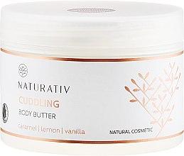 Парфюмерия и Козметика Масло за тяло - Naturativ Cuddling Body Butter