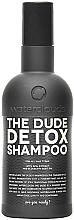 Парфюмерия и Козметика Детоксикиращ шампоан - Waterclouds The Dude Detox Shampoo