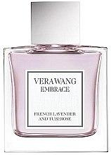 Парфюми, Парфюмерия, козметика Vera Wang Embrace French Lavender & Tuberose - Тоалетна вода