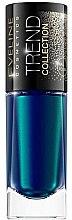 Парфюми, Парфюмерия, козметика Лак за нокти - Eveline Cosmetics Trend Collection